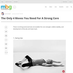 The Only 4 Moves You Need For A Strong Core