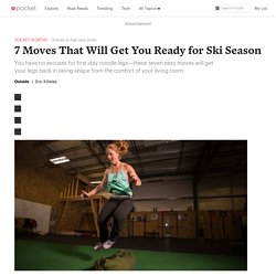 7 Moves That Will Get You Ready for Ski Season