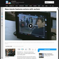 New movie features actors with autism