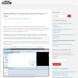 Movie Maker 2.6 portable pour Windows 7 / Vista