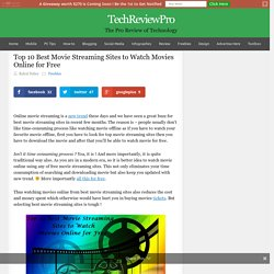 Top 10 Best Movie Streaming Sites to Watch Movies Online for Free