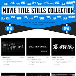 1960 - 1964 | The Movie title stills collection - StumbleUpon