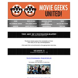 Movie Geeks United! - The Art of Cinematography
