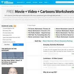 656 FREE Movie Worksheets for Your ESL Classroom