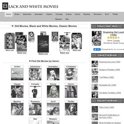 Old Movies Online, Free Movies, Black and White Movies