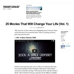 25 Movies That Will Change Your Life (Vol. 1)