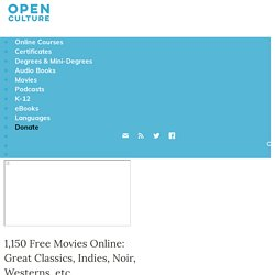 500 Free Movies Online: Great Classics, Indies, Noir, Westerns, etc. - StumbleUpon