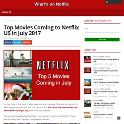 Top Movies Coming to Netflix US in July 2017 - Whats On Netflix