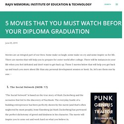 5 MOVIES THAT YOU MUST WATCH BEFORE YOUR DIPLOMA GRADUATION