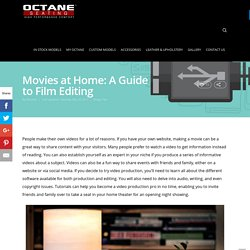 Movies at Home: A Guide to Film Editing - Octane Seating