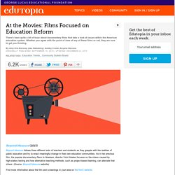 At the Movies: Films Focused on Education Reform