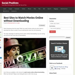 13 Best Sites to Watch Movies Online without Downloading