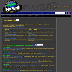 The MovieWavs Page - Wavs Mp3s Movie Quotes Movie Sounds Movie Wavs