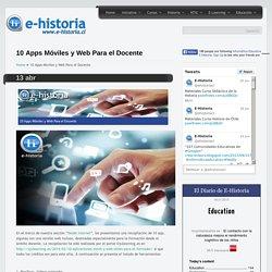10 Apps Móviles y Web Para el Docente- Un portal de historia y TIC