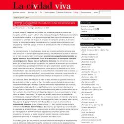 10 MITOS sobre movilidad urbana (6/10): no hay más demanda para los modos sostenibles