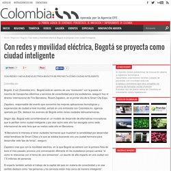 Con redes y movilidad eléctrica, Bogotá se proyecta como ciudad inteligente