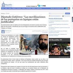 """Diputado Gutiérrez: """"Las movilizaciones de los portuarios en Iquique están justificadas"""""""