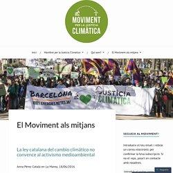 El Moviment als mitjans – MOVIMENT PER LA JUSTÍCIA CLIMÀTICA