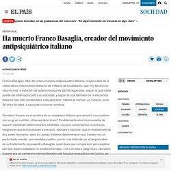 Ha muerto Franco Basaglia, creador del movimiento antipsiquiátrico italiano