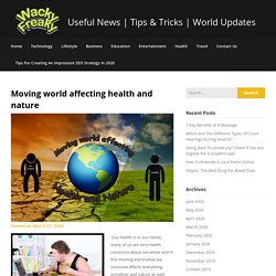 Moving world affecting health and nature
