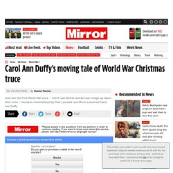 Carol Ann Duffy's moving tale of World War Christmas truce