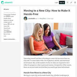 Moving to a New City: How to Make it Hassle-Free