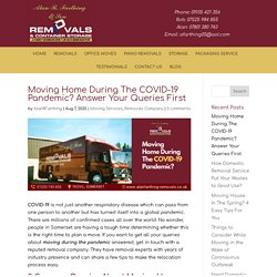 Moving Home During The COVID-19 Pandemic? Answer Your Queries First