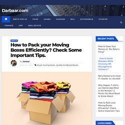 Check Premium Quality House Moving Boxes for Easy and Safe Move