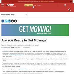 Get Moving with Easy Exercises from Expert Trainers