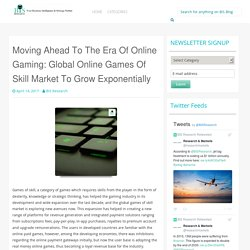Moving Ahead To The Era Of Online Gaming: Global Online Games Of Skill Market To Grow Exponentially
