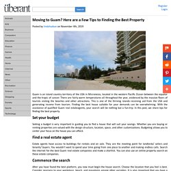 Moving to Guam? Here are a Few Tips to Finding the Best Property