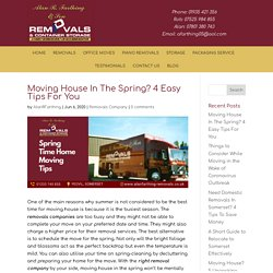 Moving House In The Spring? 4 Easy Tips For You