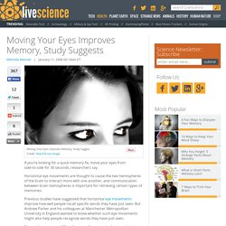 Moving Your Eyes Improves Memory, Study Suggests