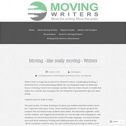 Moving –like really moving– Writers