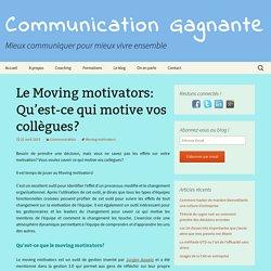 Le Moving motivators: Qu'est-ce qui motive vos collègues?