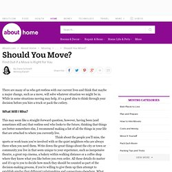 Moving and Packing - Should You Move?
