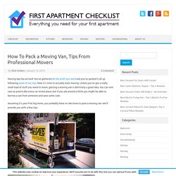 How To Pack a Moving Van, Tips From Professional Movers
