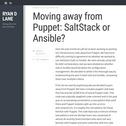 Moving away from puppet: SaltStack or Ansible?