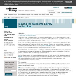 Moving the Wellcome Library to the cloud