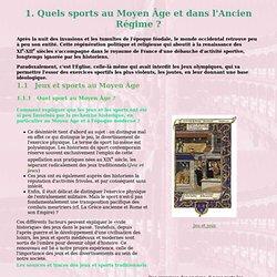 Moyen Âge : 1. Quels sports au Moyen âge
