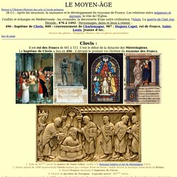 Moyen-Age : images sur Clovis, Charlemagne, Capet