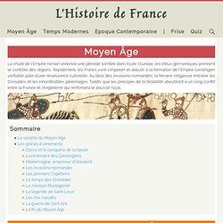 L'Histoire de France - Moyen Âge