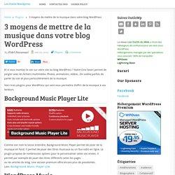 3 moyens de mettre de la musique dans votre blog WordPress