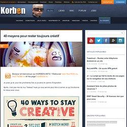 40 moyens pour rester toujours créatif