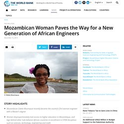 Mozambican Woman Paves the Way for a New Generation of African Engineers