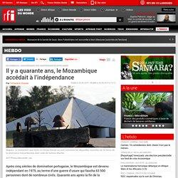 Il y a quarante ans, le Mozambique accédait à l'indépendance - Hebdo - RFI