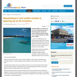 Mozambique's real estate market is opening up to SA investors