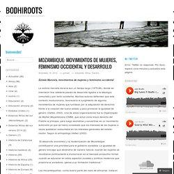 Mozambique: movimientos de mujeres, feminismo occidental y desarrollo
