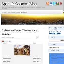 El idioma mozárabe / The mozarabic language