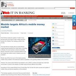 Mozido targets Africa's mobile money market
